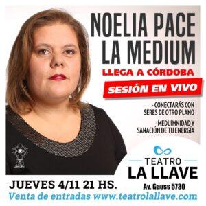 NOELIA PACE, La Medium